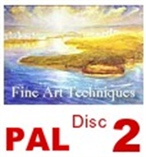 Fine Art Techniques Disc 2   (PAL)