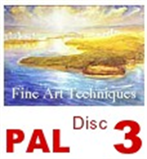 Fine Art Techniques Disc 3   (PAL)