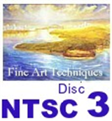 Fine Art Techniques Disc 3   (NTSC)
